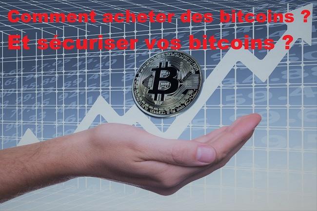 Comment acheter des bitcoins et sécuriser vos bitcoins