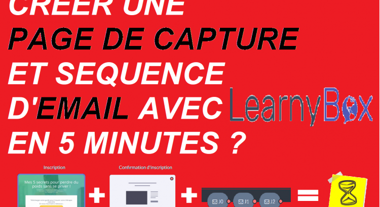 creer une page de capture et sequence email avec LEARNYBOX